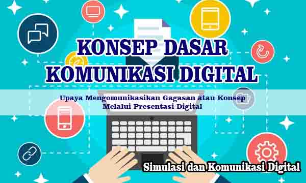 Konsep Dasar Komunikasi Digital