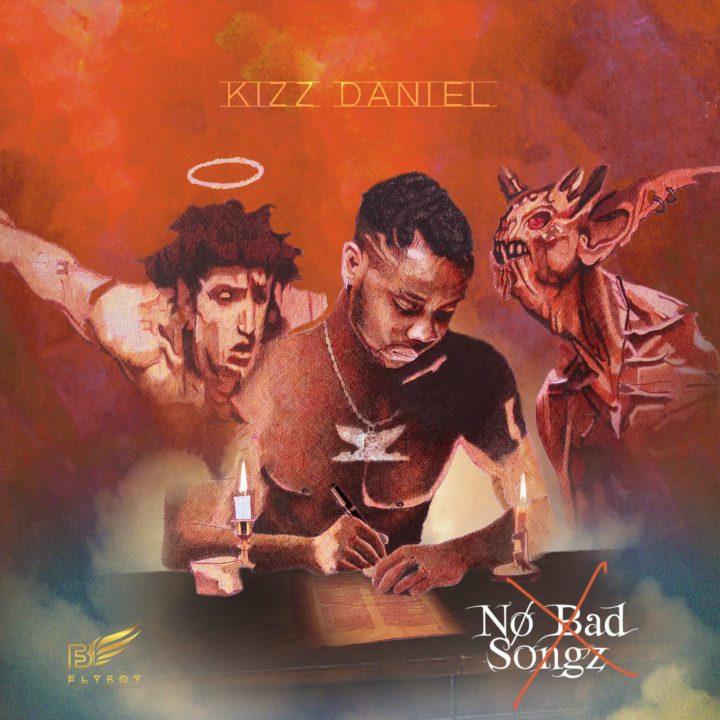 DOWNLOAD ALBUM: Kizz Daniel No Bad Songz Album (NBS) [ZIP+ Original Artwork and Zero Voice Tag]