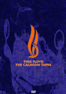 bootleg addiction: Pink Floyd: The Calhoun Tapes