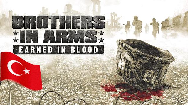 Brothers in Arms Earned in Blood %100 Türkçe Yama