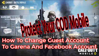 Cara Ganti Akun Guest Ke Garena Dan Facebook Di Call Of Duty Mobile
