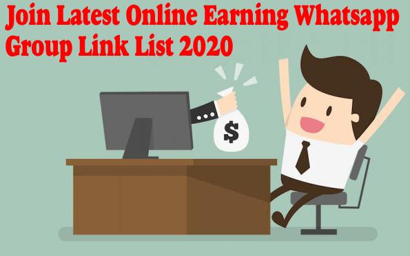 Join Latest Online Earning Whatsapp Group Link List 2020