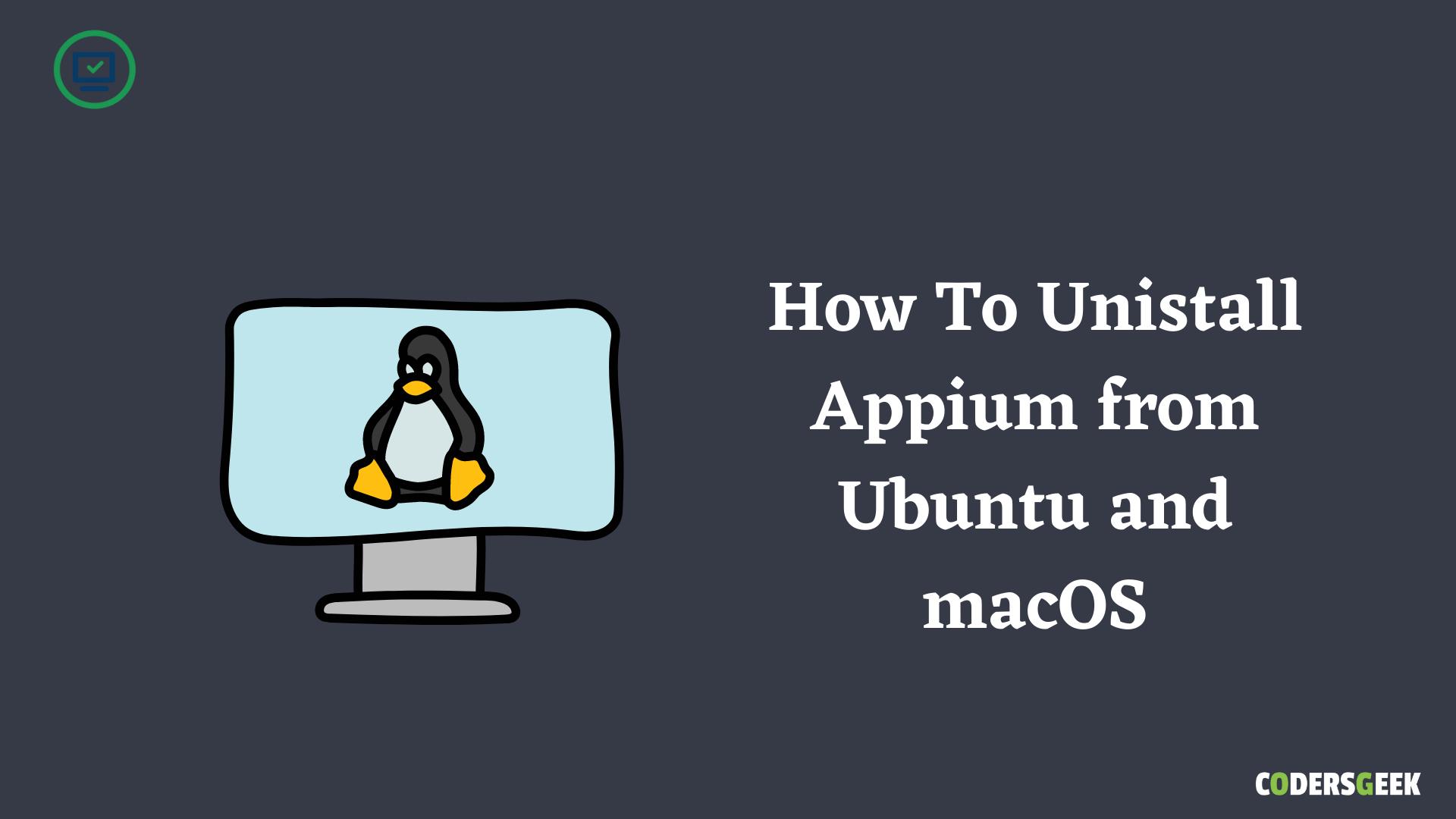 How To Uninstall Appium On Ubuntu