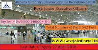Airports Authority India Corporation Recruitment 2018– 542 Junior Executive Officers