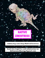 """Native Zinestress: etsy.com/nativezinestress  Send zine inquiries and submissions to: NAFeministMusings@gmail.com"""