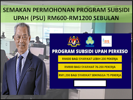 SEMAKAN PERMOHONAN PROGRAM SUBSIDI UPAH (PSU) RM600-RM1200 SEBULAN