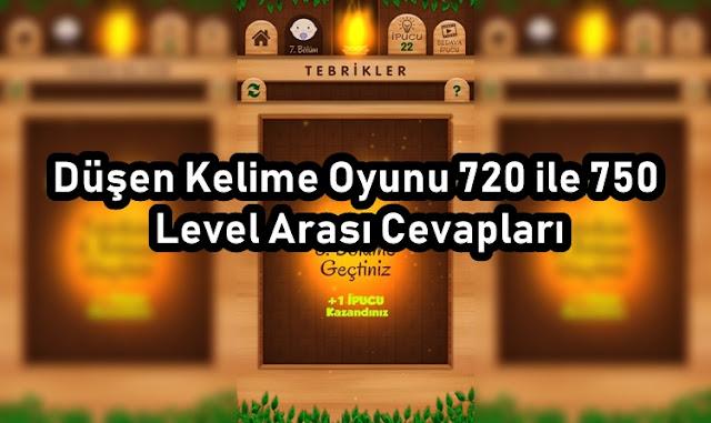 Düşen Kelime Oyunu 720 ile 750 Level Arası Cevapları