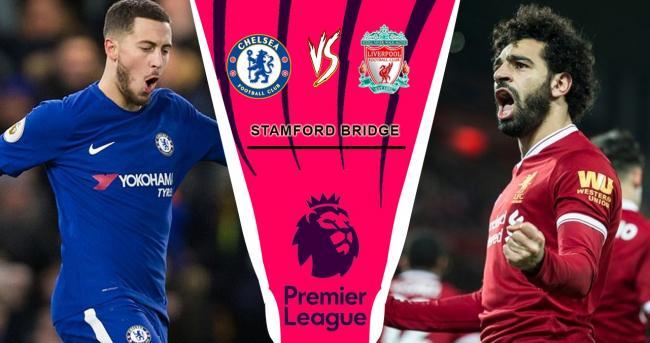 Liverpool lại chạm trán Chelsea trong đêm nay (29/9/18)