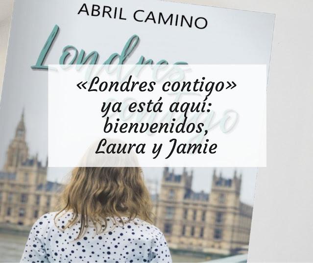 «Londres contigo» ya está aquí: bienvenidos, Laura y Jamie