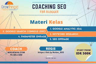 Coaching SEO for Blogger Dari Kelas Growthing