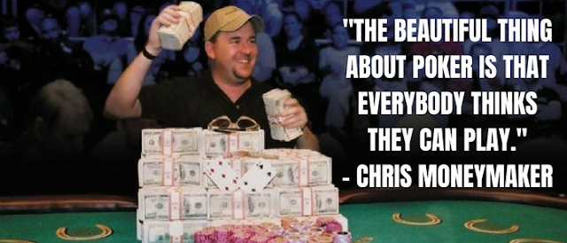 Best Poker Quotes Chris Moneymaker
