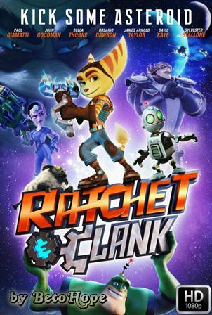 Ratchet y Clank, La Pelicula [1080p] [Latino-Ingles] [MEGA]