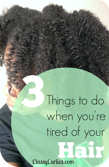3 things to do when you're tired of your hair