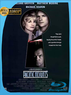 Pacific Heights (1990) [Latino-Ingles] [1080P] [GoogleDrive] Hazroah