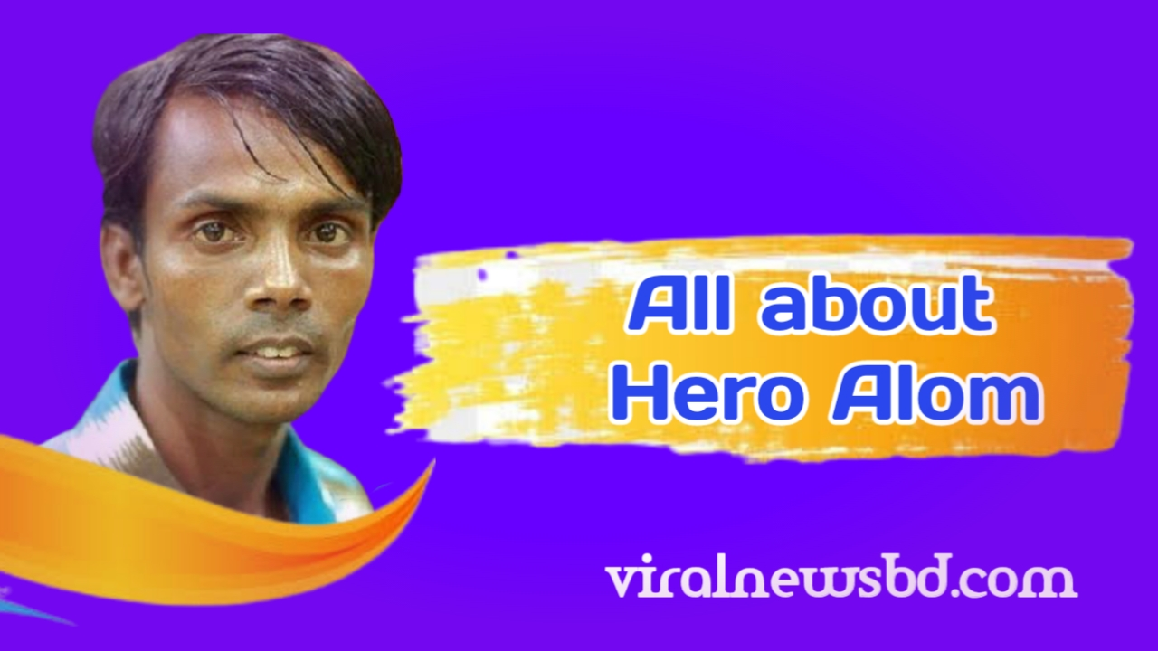 Who is this Hero Alam ? How did you go viral? All about  Hero Alam.
