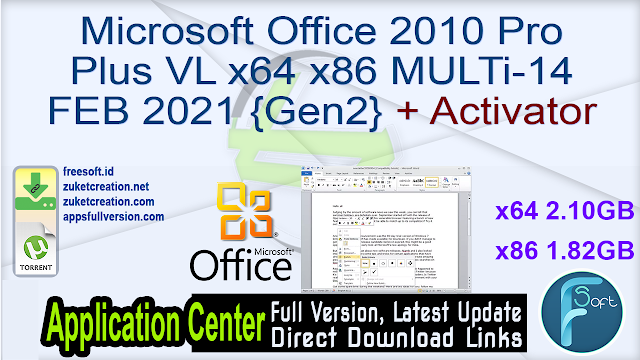 Microsoft Office 2010 Pro Plus VL x64 x86 MULTi-14 FEB 2021 {Gen2} + Activator