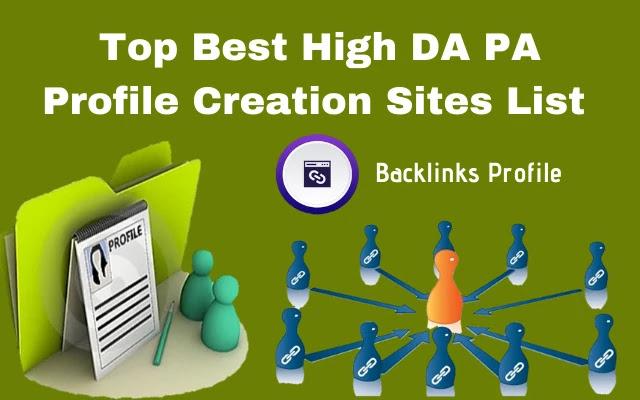 profile creation sites, high da pa profile creation sites list, free profile creation sites list 2020, high da pa dofollow profile creation, high pr profile creation sites list, do follow backlinks sites