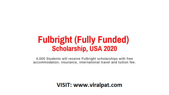 Fulbright (Fully Funded) Scholarship to Study in USA 2020