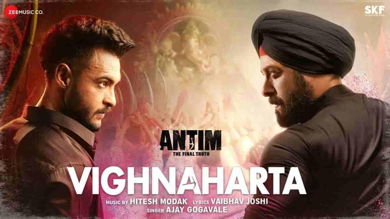 विघ्नहर्ता Vighnaharta lyrics in Hindi Antim The Final Truth Salman Khan Ajay Gogavale Bollywood Song