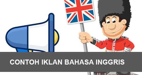 10 Contoh Iklan Bahasa Inggris Dan Artinya Terbaru Yukampus