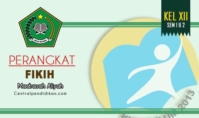 Perangkat Pembelajaran Fikih MA Kelas 12 Edisi Tahun 2021/2022