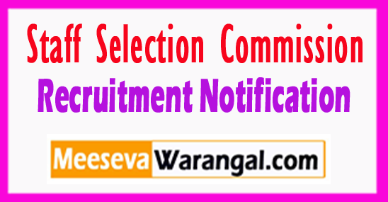 SSC Staff Selection Commission Recruitment Notification
