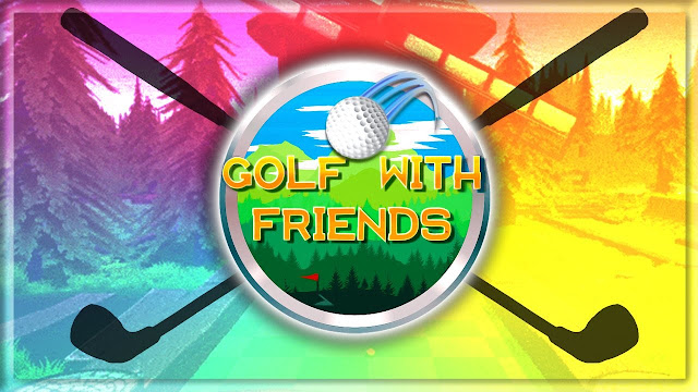 GOLF WITH FRIENDS! I'M BACK!!!!