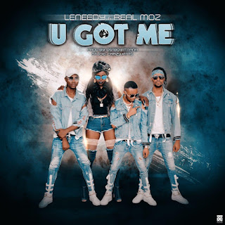 Leneedy - U Got Me (feat Real Moz)