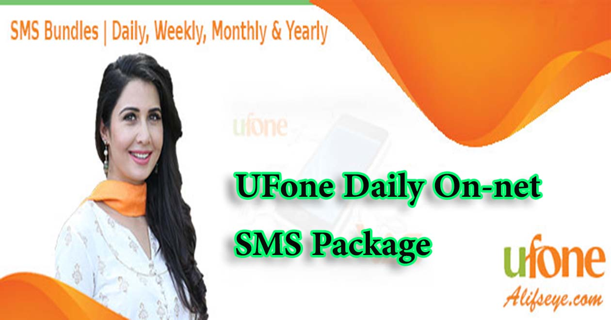 Ufone Daily On Net SMS Package - Mobile Packages