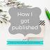 Writing Wednesdays: How I got published