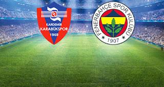Kardemir Karabükspor - Fenerbahçe Canli Maç İzle 14 Mayis 2018
