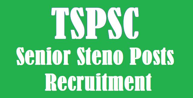 TS Jobs, TSPSC, TSPSC Recruitments, TSPSC Senior Steno Posts, Senior Steno Posts, www, www.tspsc.gov.in