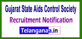 GSACS Gujarat State Aids Control Society Recruitment Notification 2017 Last Date 24-05-2017
