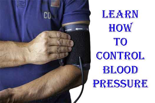 Blood Pressure - The top 5 ways to learn how to control blood pressure