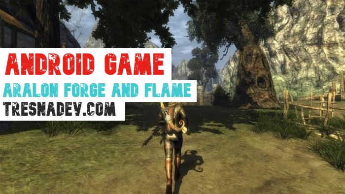 Aralon Forge and Flame Apk 3.0