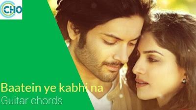 BAATEIN YE KABHI NA easy guitar chords accurate | Arijit Singh