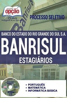 Apostila Processo Seletivo Banrisul 2016 - Estagiários