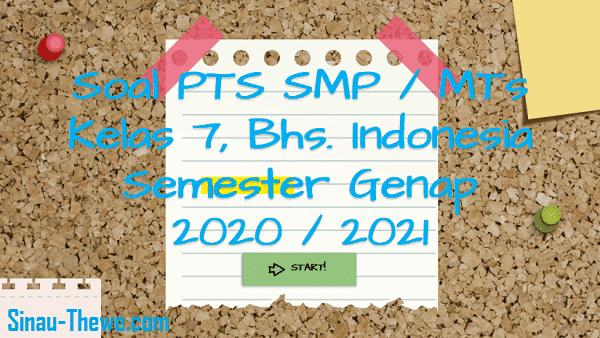 Soal Jawaban Pts Smp Kelas 7 Bahasa Indonesia Semester 2 K13 2020 2021 Sinau Thewe Com