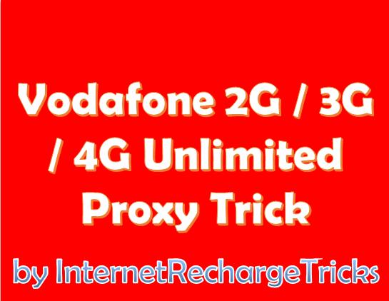 Vodafone 2G / 3G / 4G Unlimited Proxy Trick - January 2016 (Updated