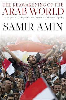 Samir Amin - The Reawakening of the Arab world
