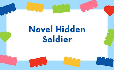 Novel Hidden Soldier Bahasa Indonesia Full Episode Gratis