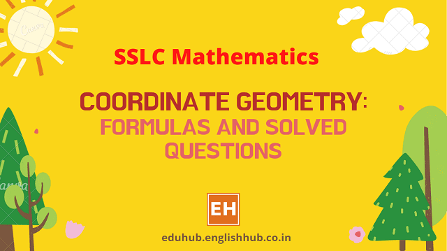 SSLC Mathematics: Coordinate Geometry - Formulas and Solved Questions