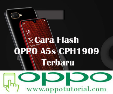 Cara Flash OPPO A5s CPH1909 Terbaru