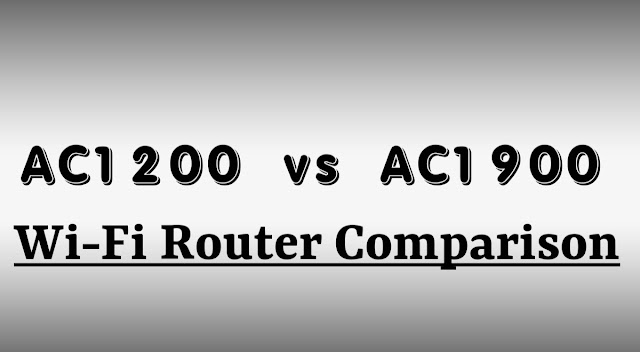 AC1200 vs AC1900 Router Comparison and Differences Guide [2020 Update]