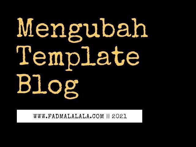 mengubah-template-blog