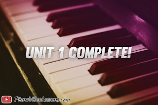 Unit 1 Complete - Piano Video Lessons