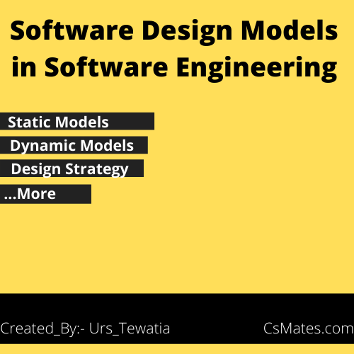 Design model in software engineering--Csmates.com