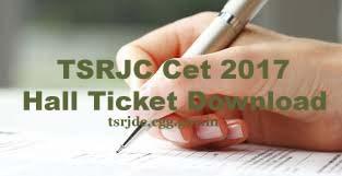 TSRJC Hall ticket download 2017 | TSRJC CET 2017 Hall ticket download