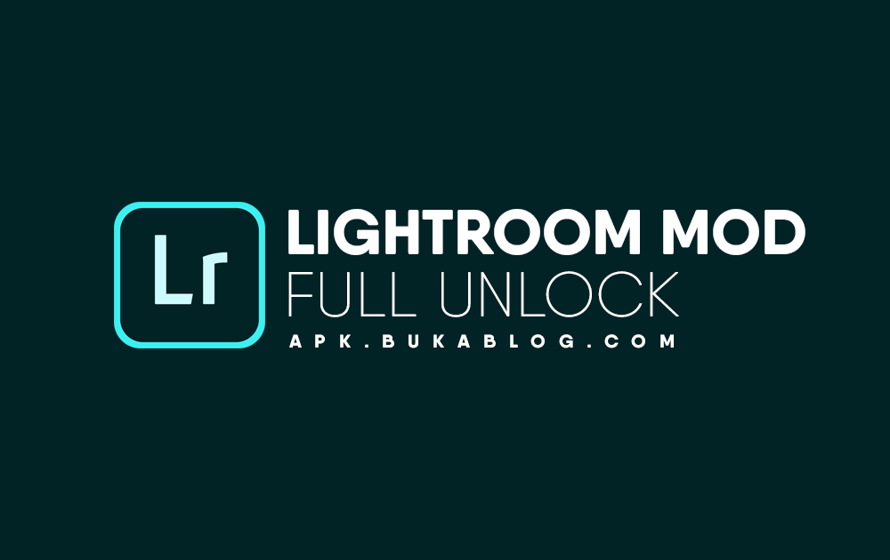 Download Lightroom MOD APK Premium FULL Preset