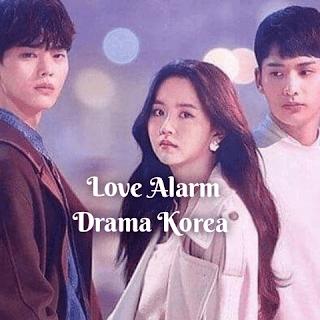 Link Download Drakor Love Alarm (Sub Indo) Episode 1-8, 'Free'